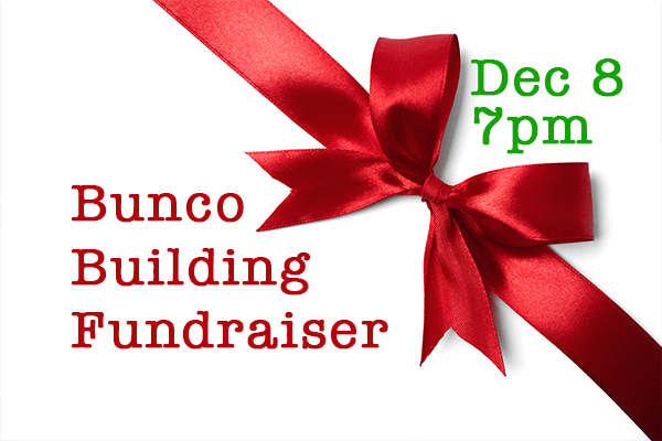 Bunco Building Fundraiser